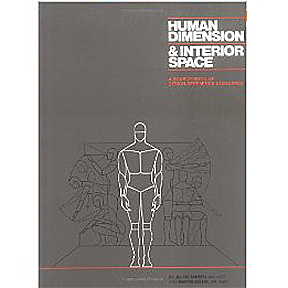 Human Dimension Interior Space A Source Book Of Design Reference Standards Industrial