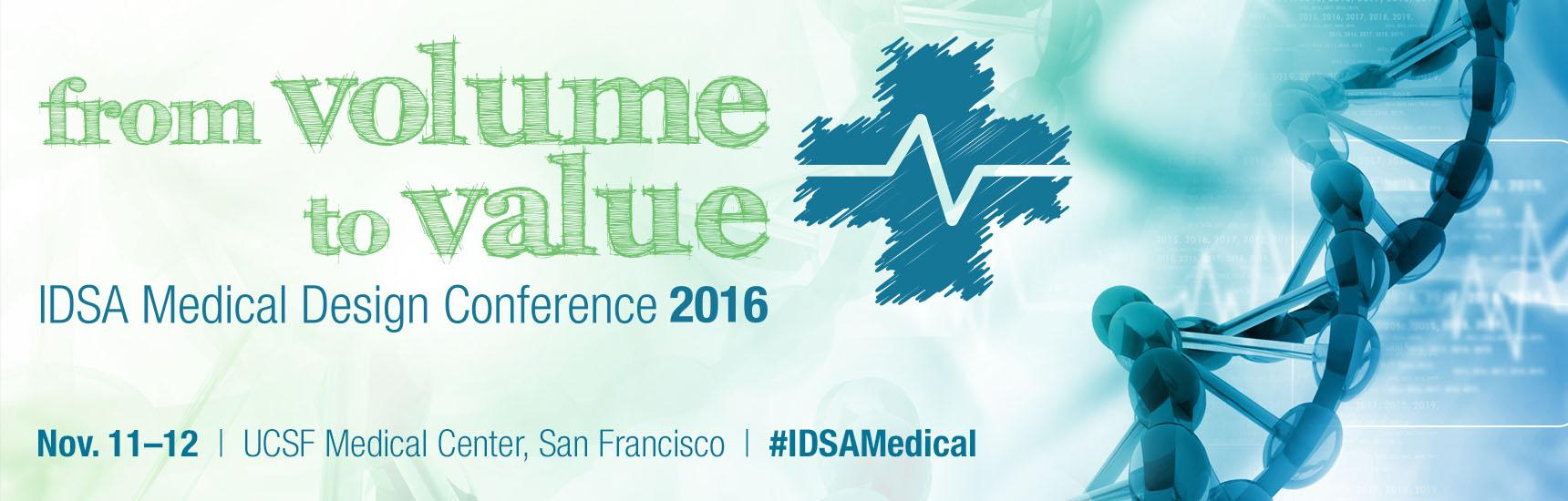 idsa medical design conference 2016 from volume to value